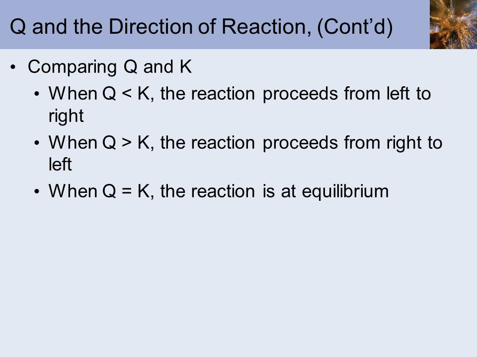 Q and the Direction of Reaction, (Cont'd)