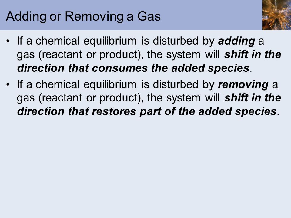 Adding or Removing a Gas