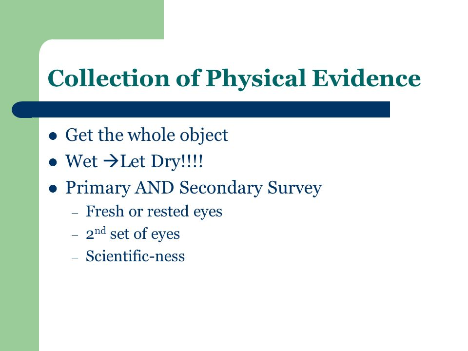 Collection of Physical Evidence