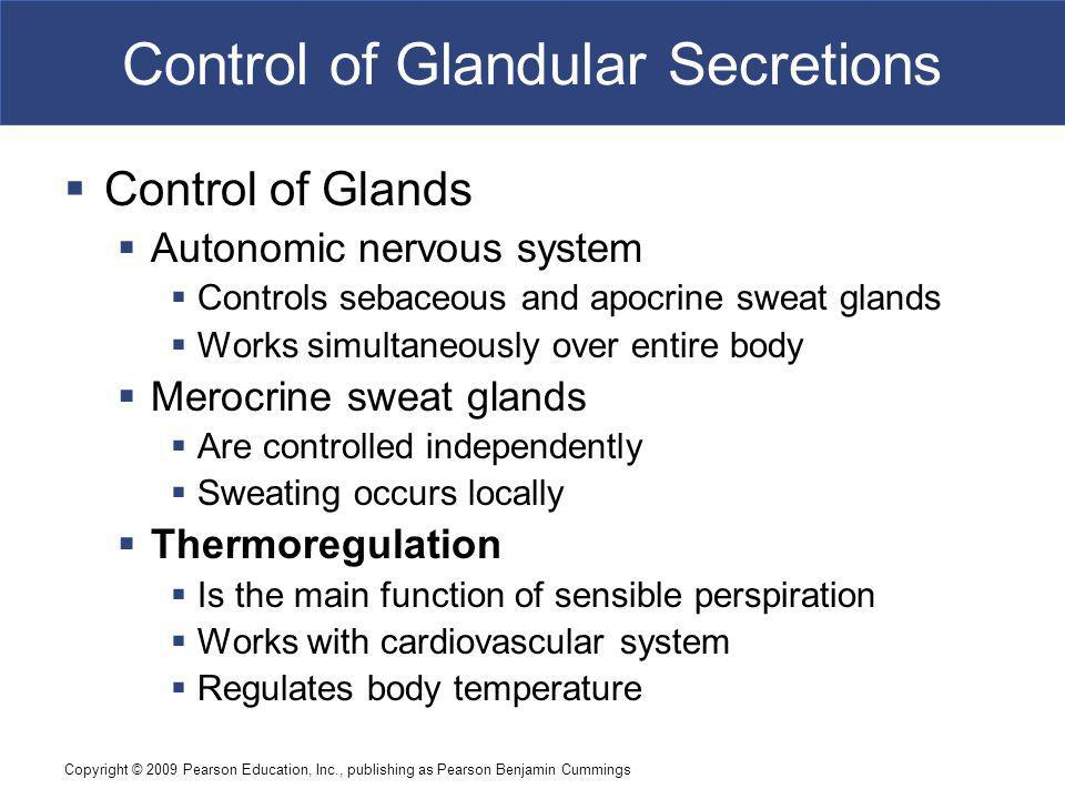 Control of Glandular Secretions