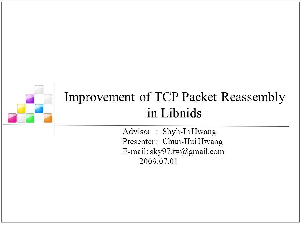 Improvement of TCP Packet Reassembly in Libnids