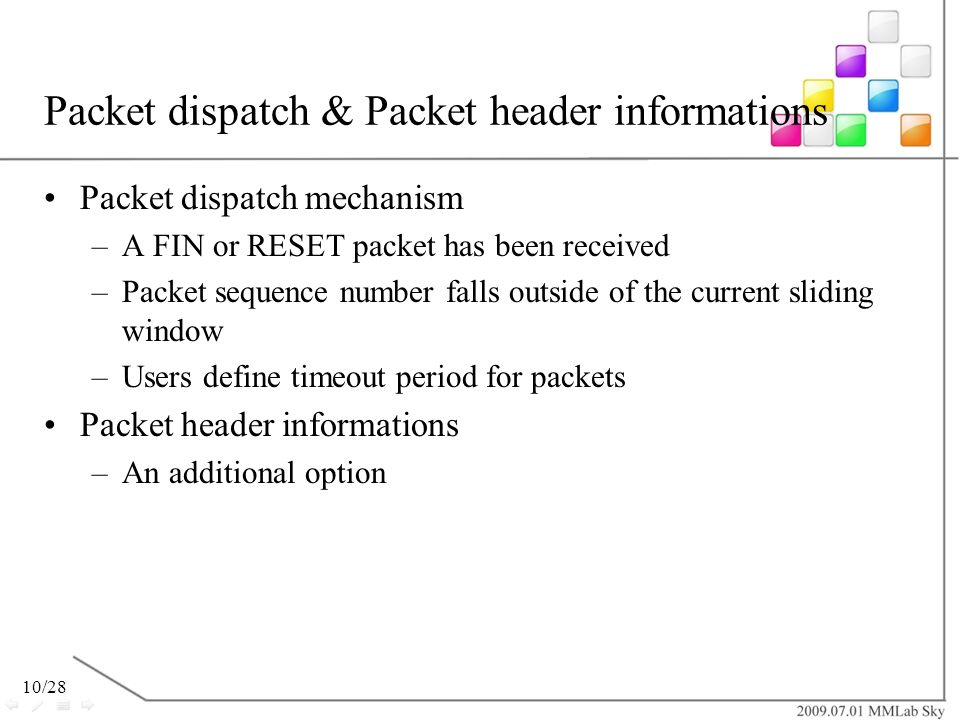Packet dispatch & Packet header informations