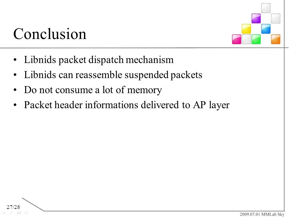 Conclusion Libnids packet dispatch mechanism