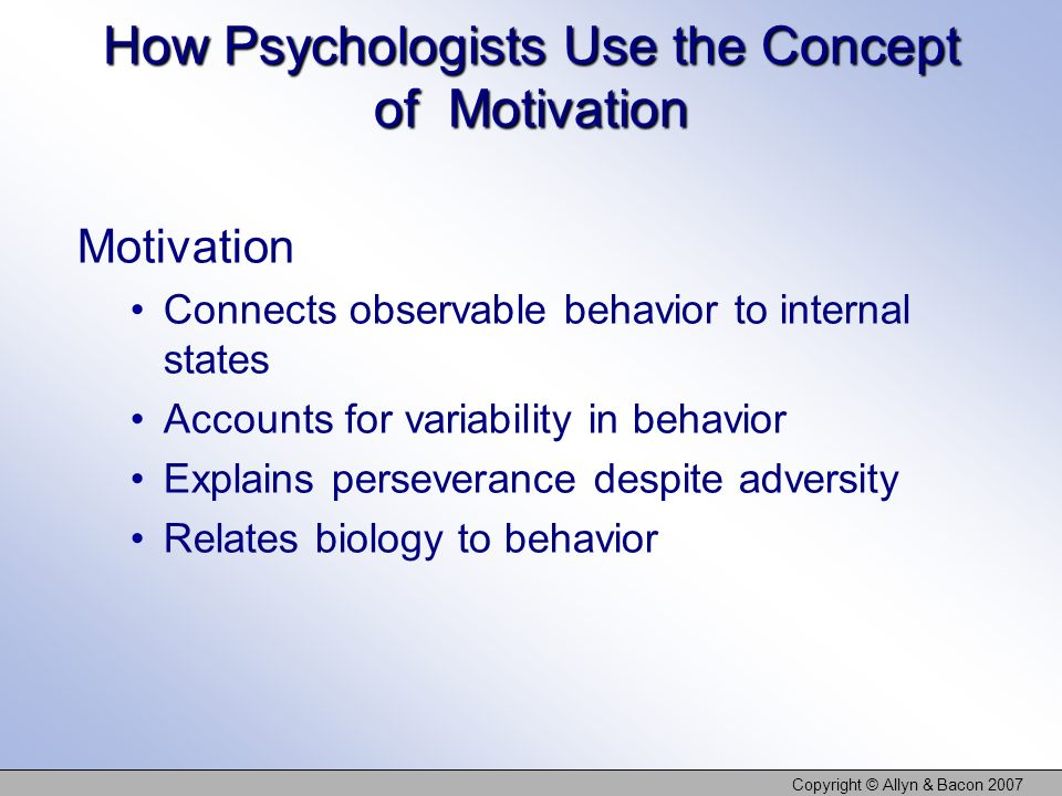 How Psychologists Use the Concept of Motivation