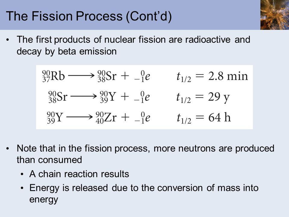 The Fission Process (Cont'd)