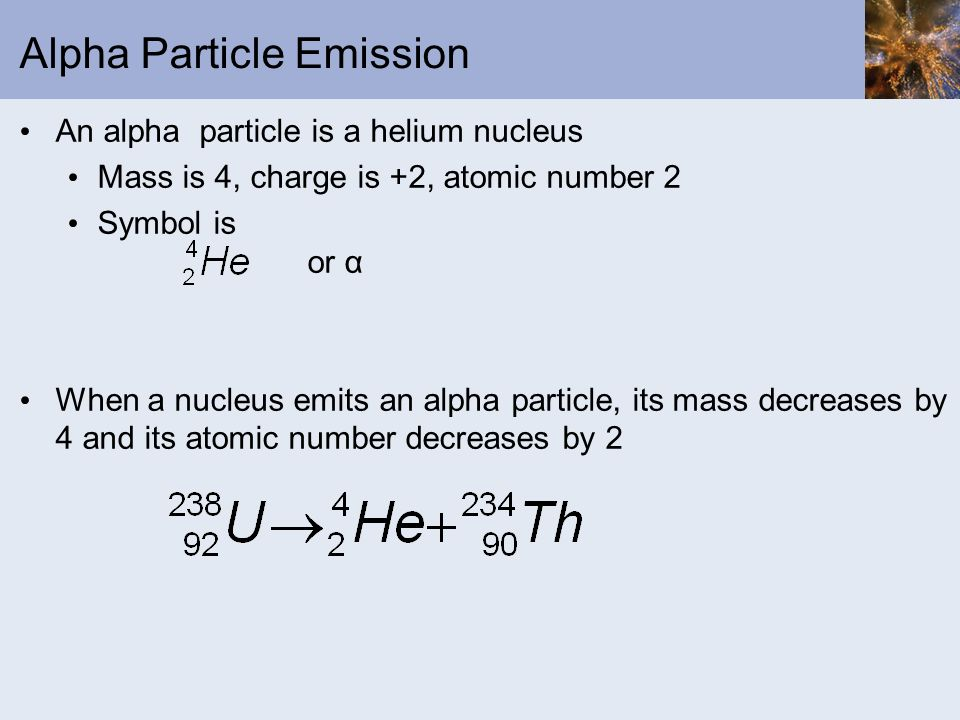 Alpha Particle Emission