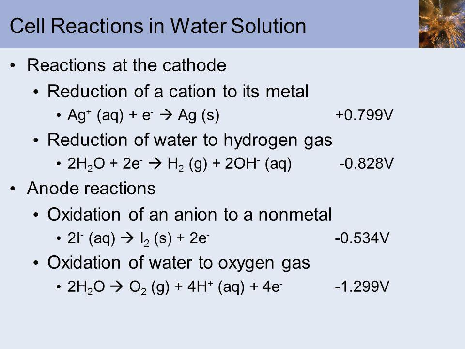 Cell Reactions in Water Solution