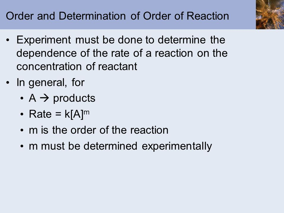 Order and Determination of Order of Reaction