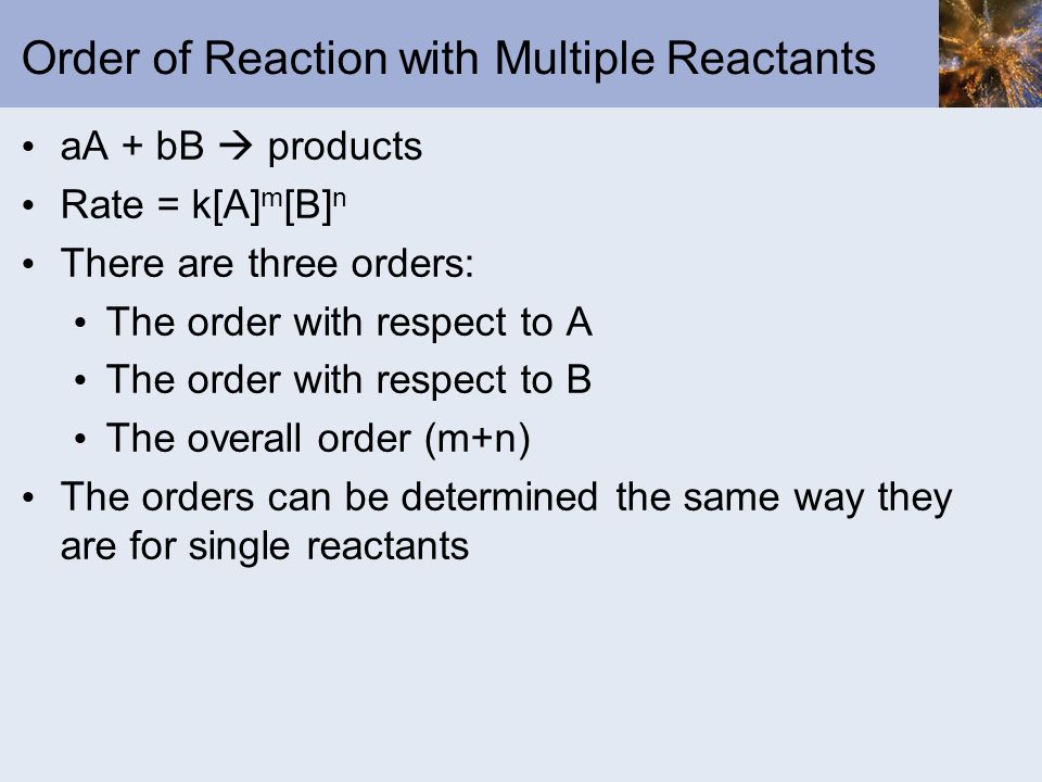 Order of Reaction with Multiple Reactants