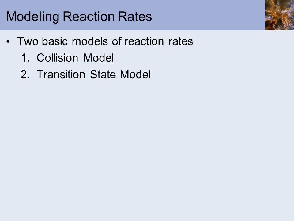 Modeling Reaction Rates