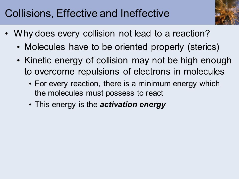 Collisions, Effective and Ineffective