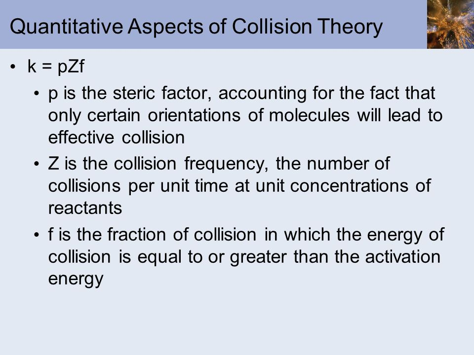 Quantitative Aspects of Collision Theory