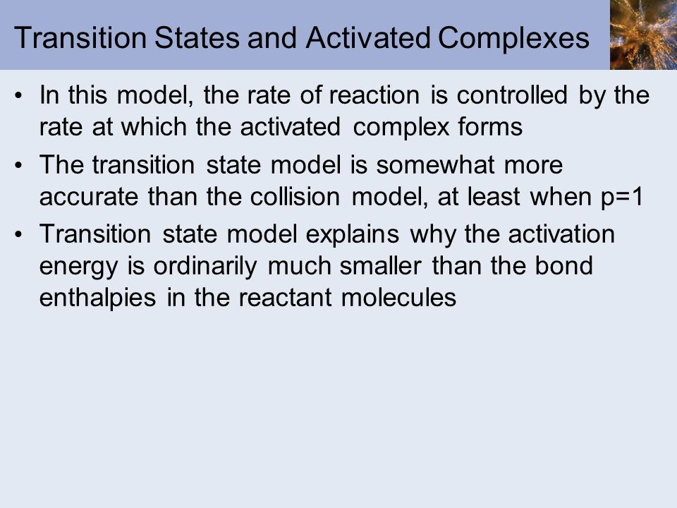 Transition States and Activated Complexes