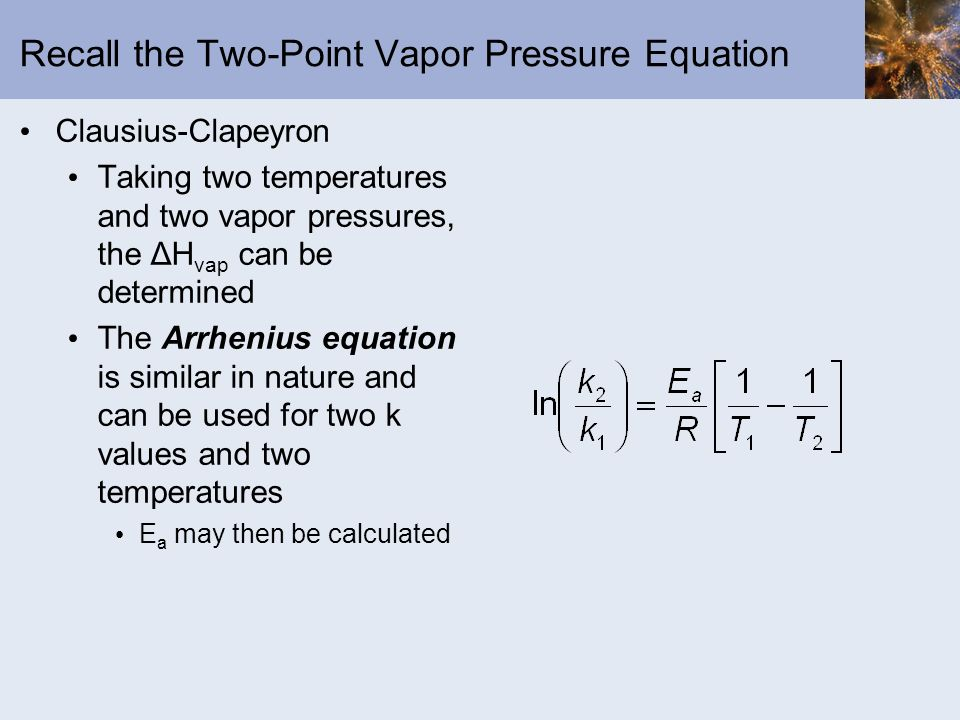 Recall the Two-Point Vapor Pressure Equation