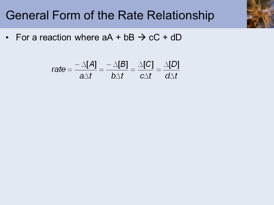 General Form of the Rate Relationship