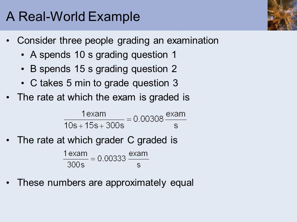 A Real-World Example Consider three people grading an examination