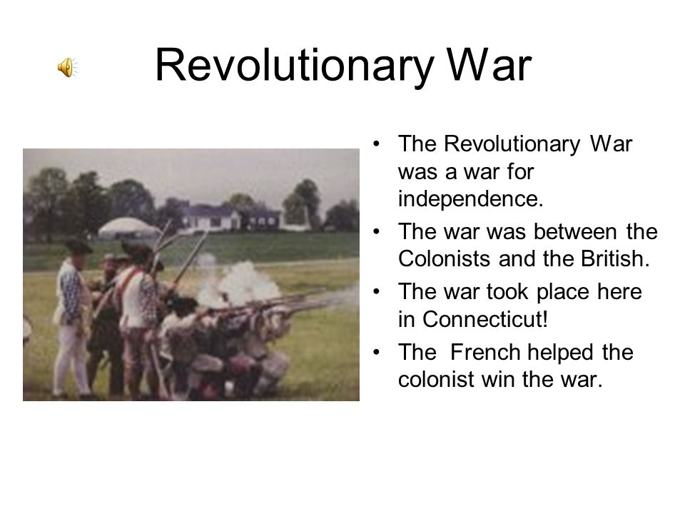 Revolutionary War The Revolutionary War was a war for independence.