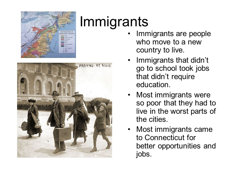 Immigrants Immigrants are people who move to a new country to live.