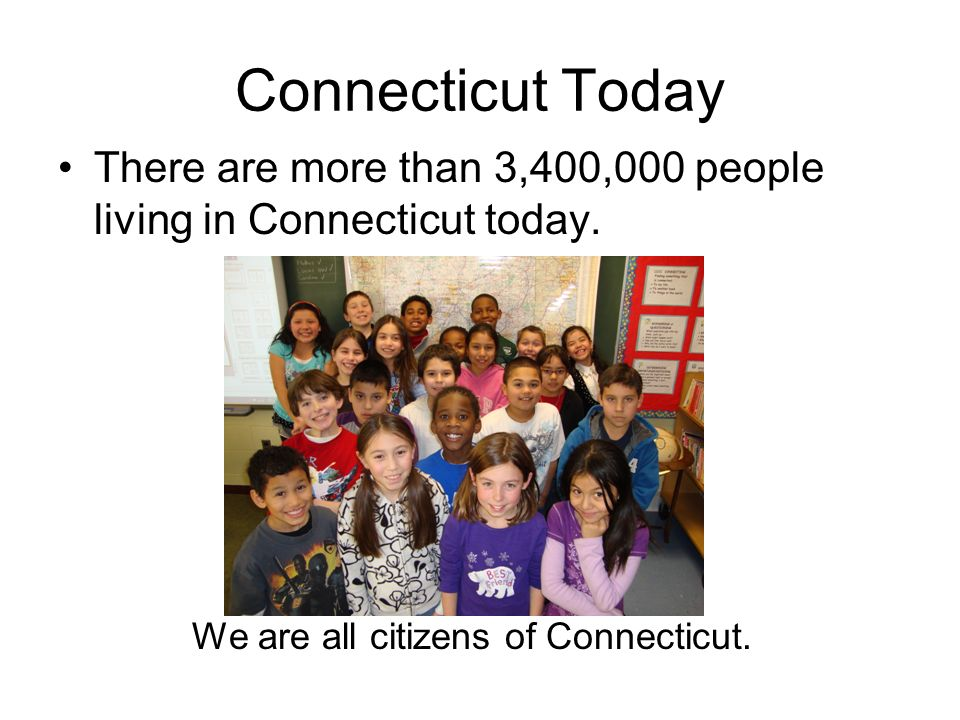 We are all citizens of Connecticut.