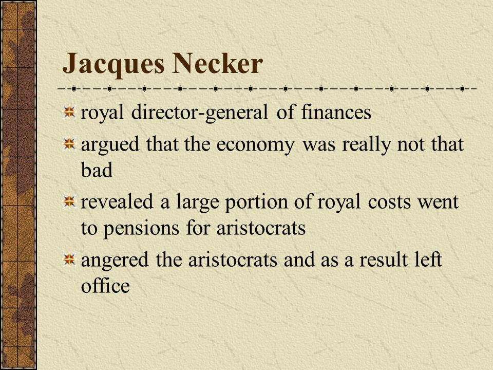 Jacques Necker royal director-general of finances