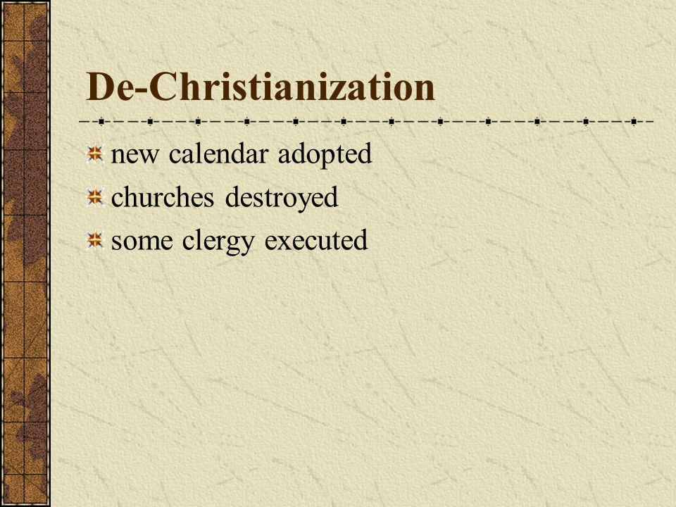 De-Christianization new calendar adopted churches destroyed