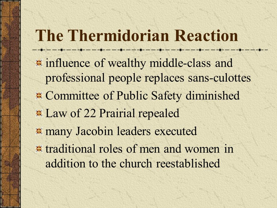 The Thermidorian Reaction