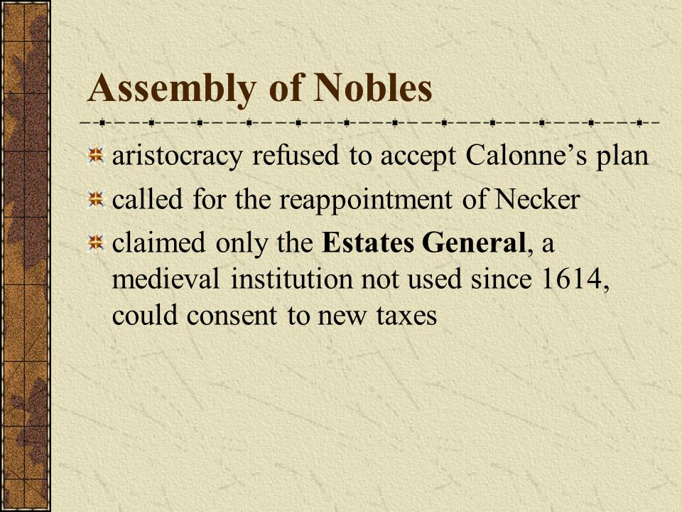 Assembly of Nobles aristocracy refused to accept Calonne's plan