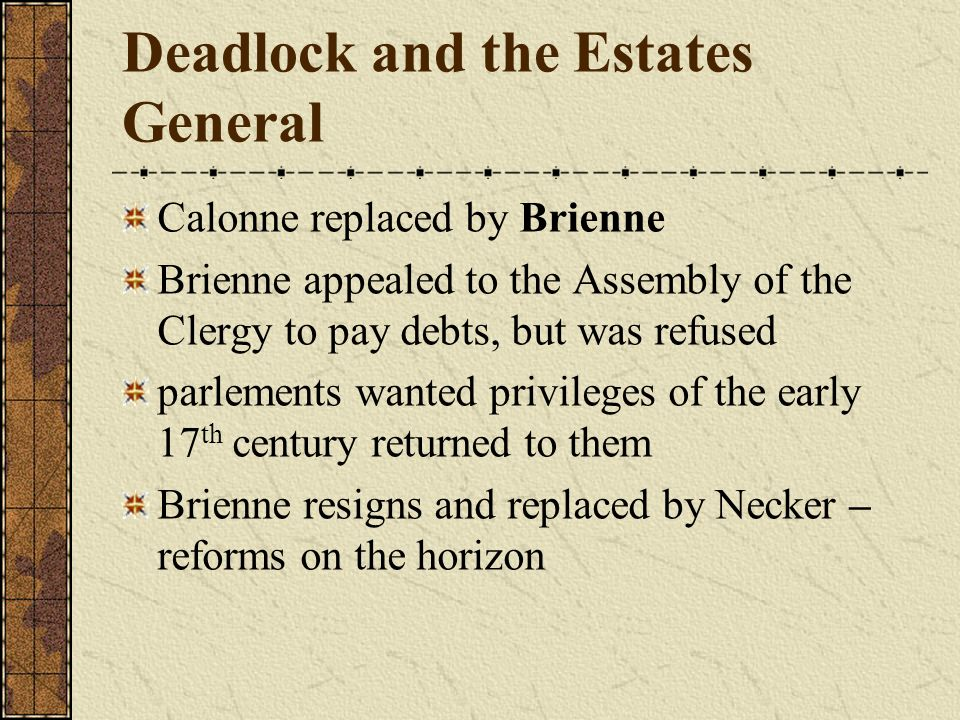 Deadlock and the Estates General