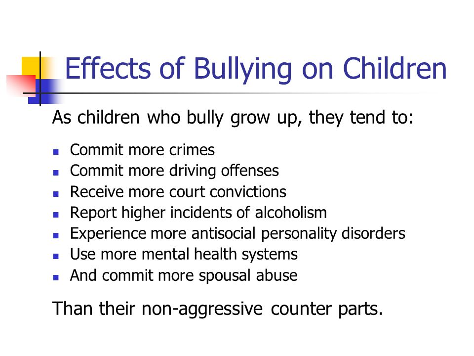 the future effects of bullying on mental health outcomes Where the first ugly outcome of bullying unfolds rather immediately in the form of a wounded self-concept all i can say is that my bullies destroyed my mental health i say to the person on this forum who did something about their childhood bullying effects in their mid-20's.