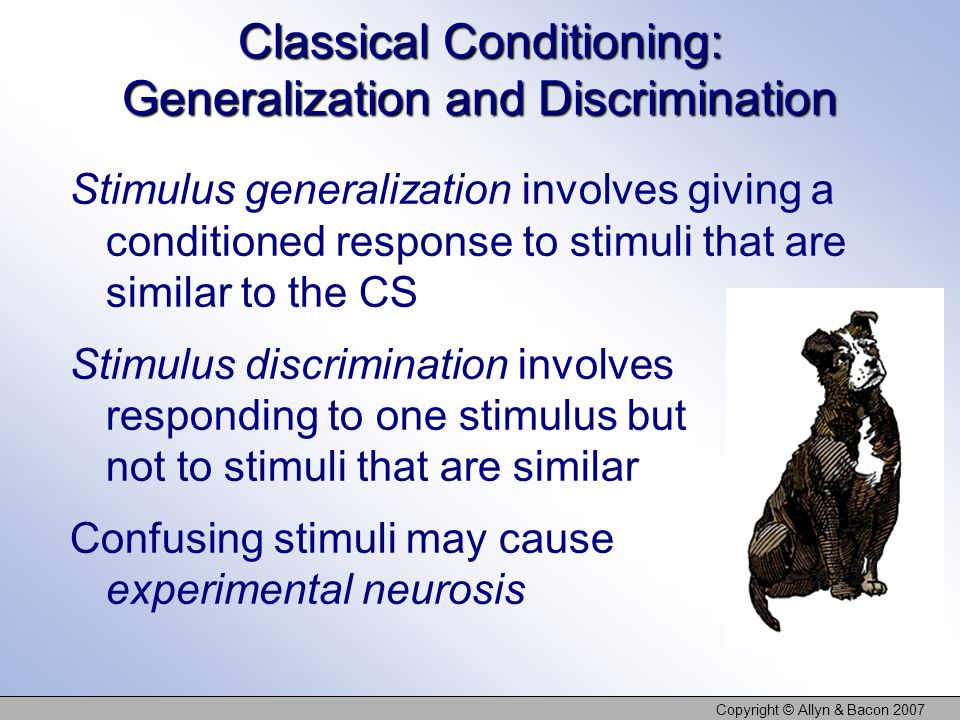 Classical Conditioning: Generalization and Discrimination