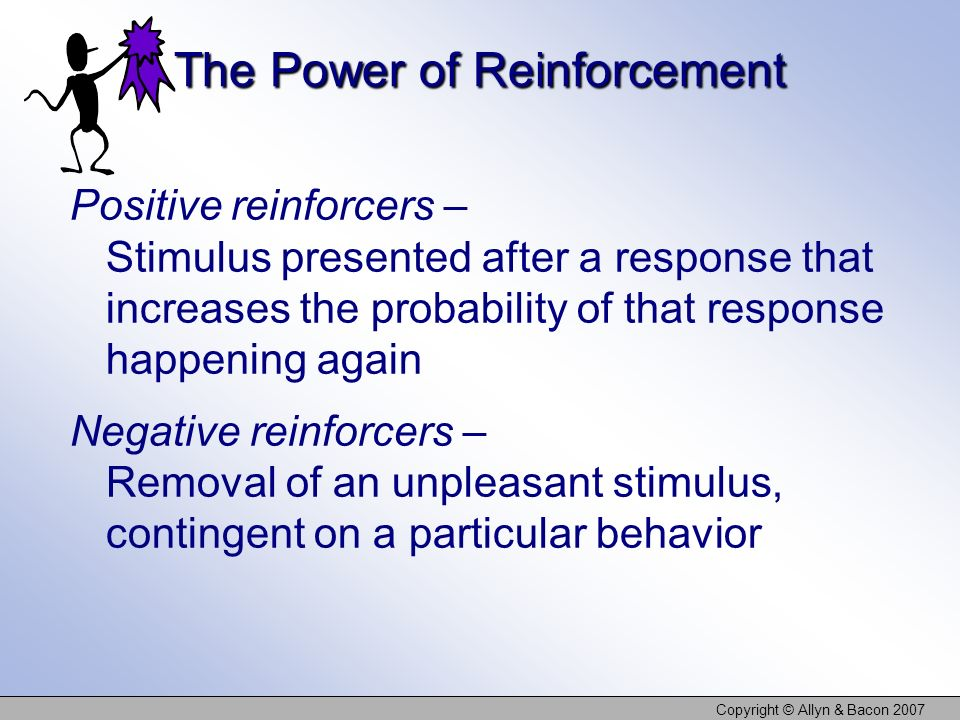The Power of Reinforcement