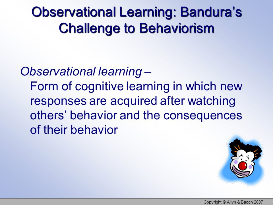 Observational Learning: Bandura's Challenge to Behaviorism