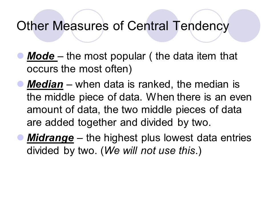 Other Measures of Central Tendency