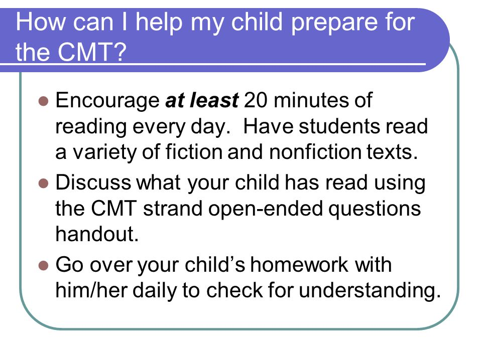How can I help my child prepare for the CMT