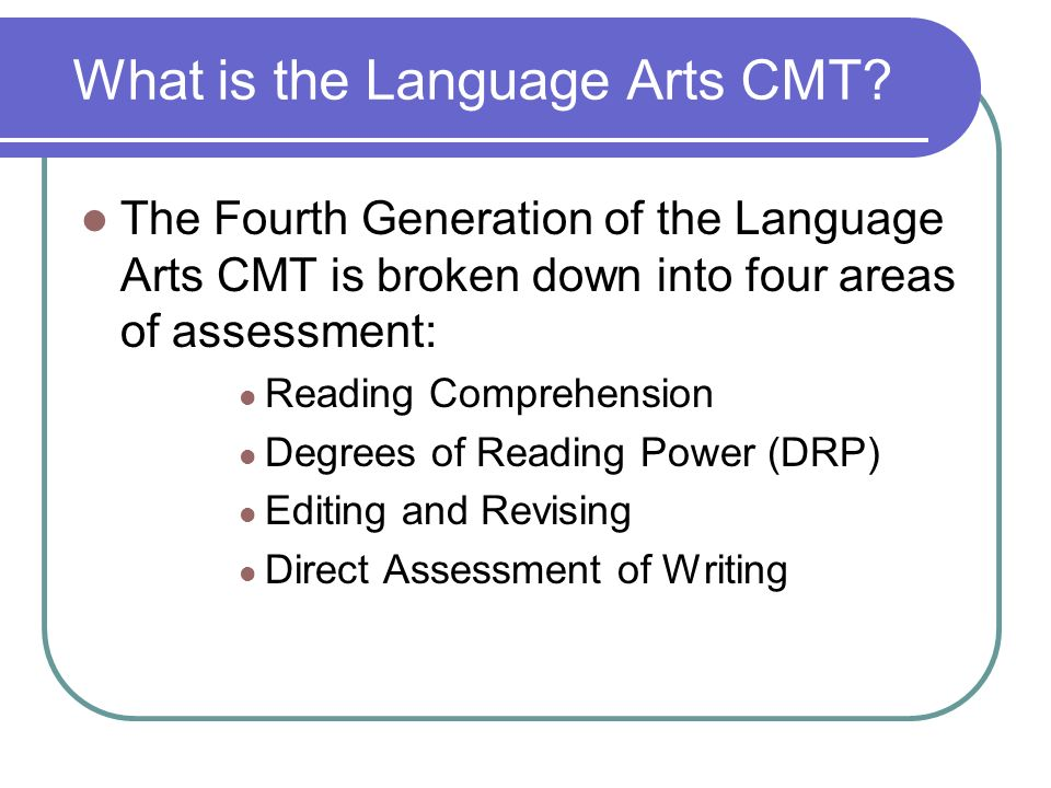What is the Language Arts CMT