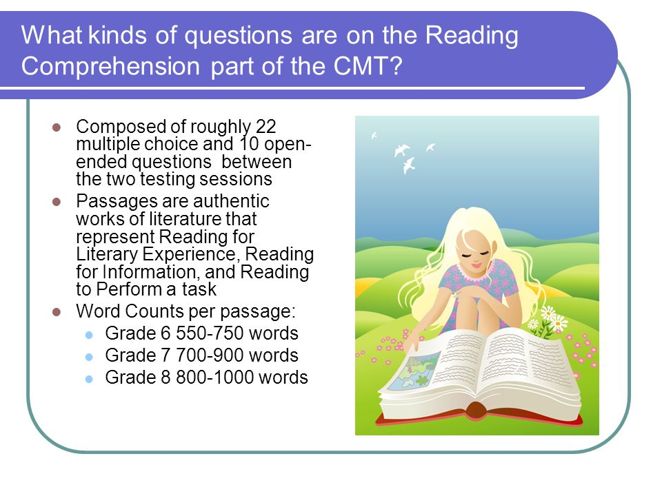 What kinds of questions are on the Reading Comprehension part of the CMT