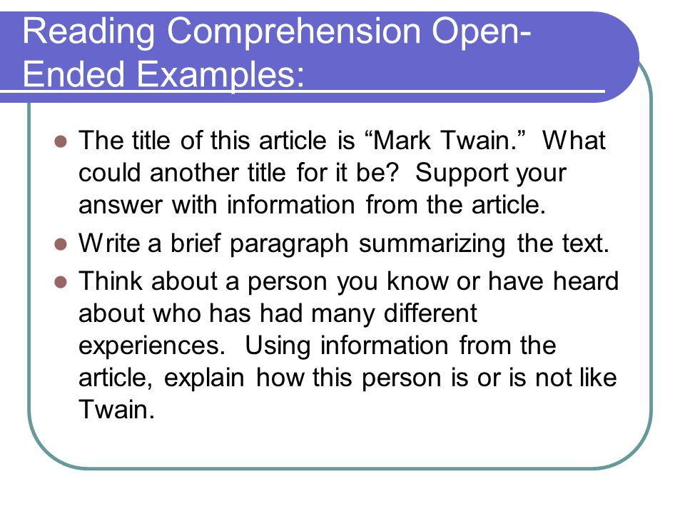 Reading Comprehension Open-Ended Examples: