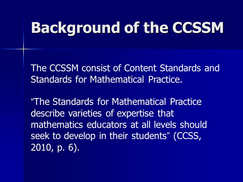 Background of the CCSSM