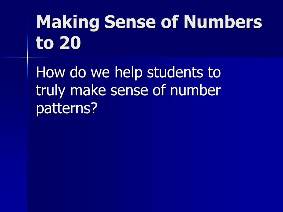 Making Sense of Numbers to 20