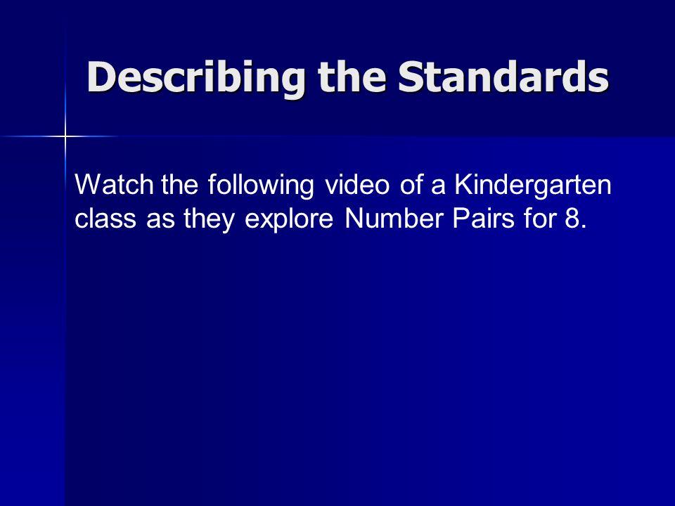Describing the Standards