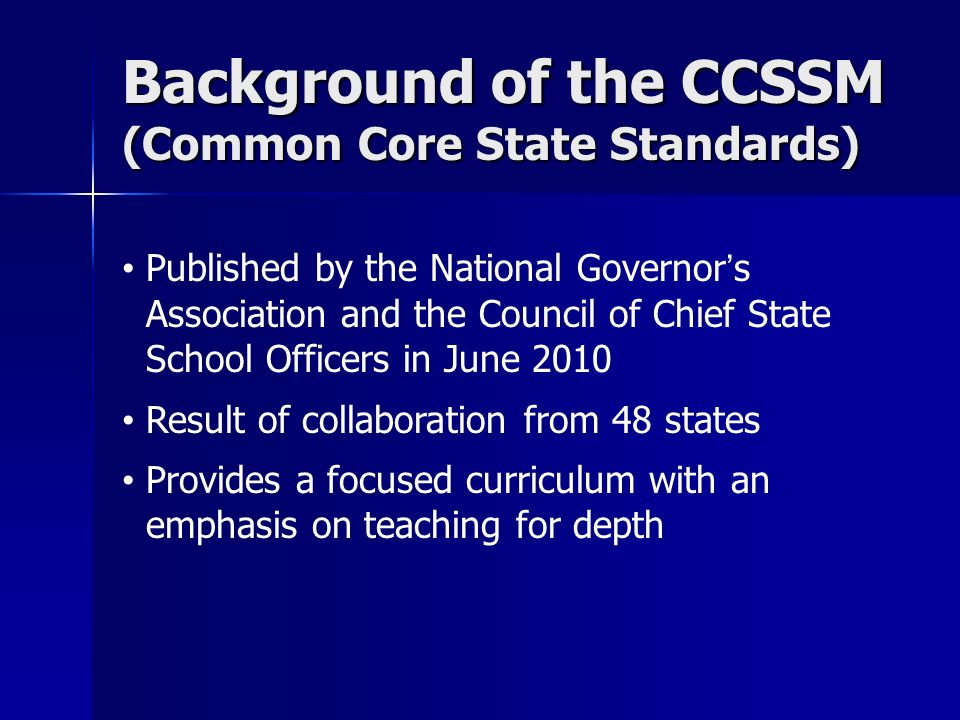 Background of the CCSSM (Common Core State Standards)