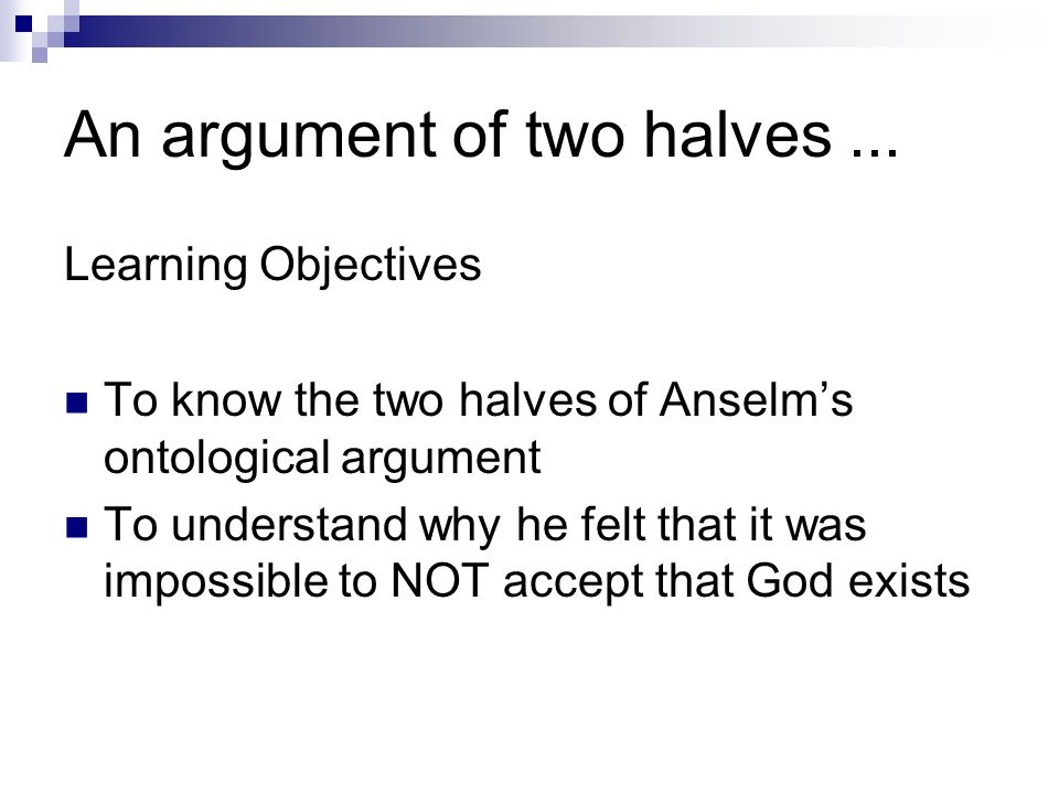the ontological argument ppt an argument of two halves