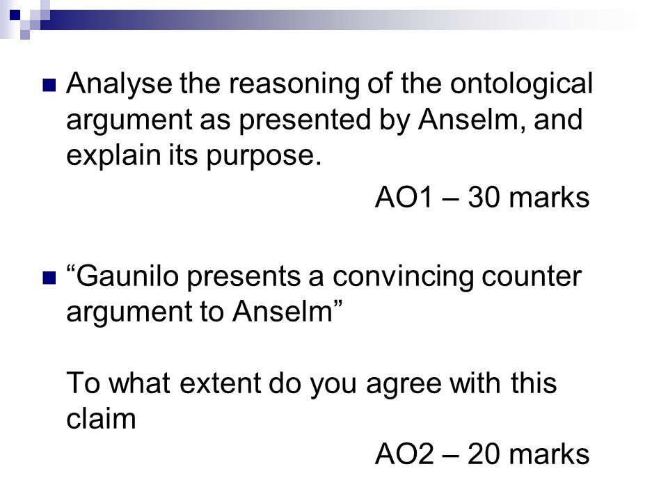 the ontological argument ppt analyse the reasoning of the ontological argument as presented by anselm and explain its purpose