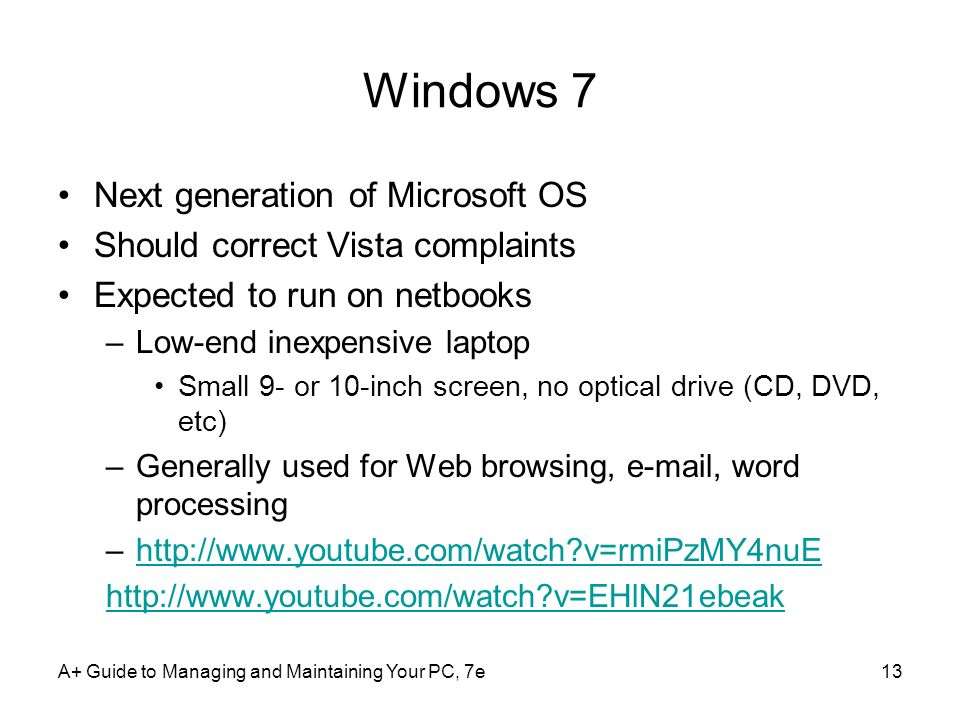 Windows 7 Next generation of Microsoft OS