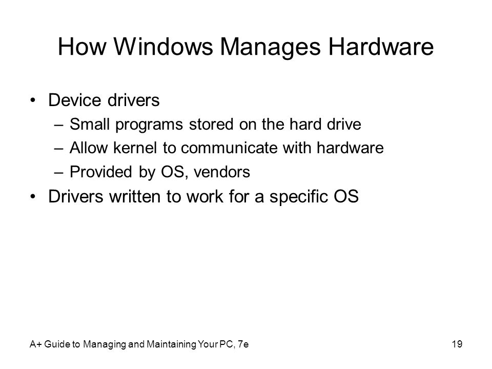 How Windows Manages Hardware