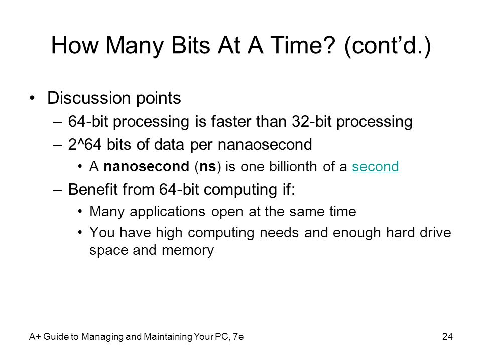 How Many Bits At A Time (cont'd.)