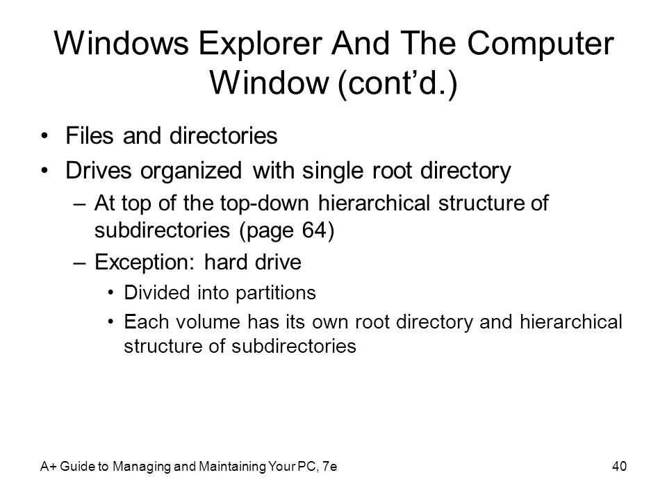 Windows Explorer And The Computer Window (cont'd.)