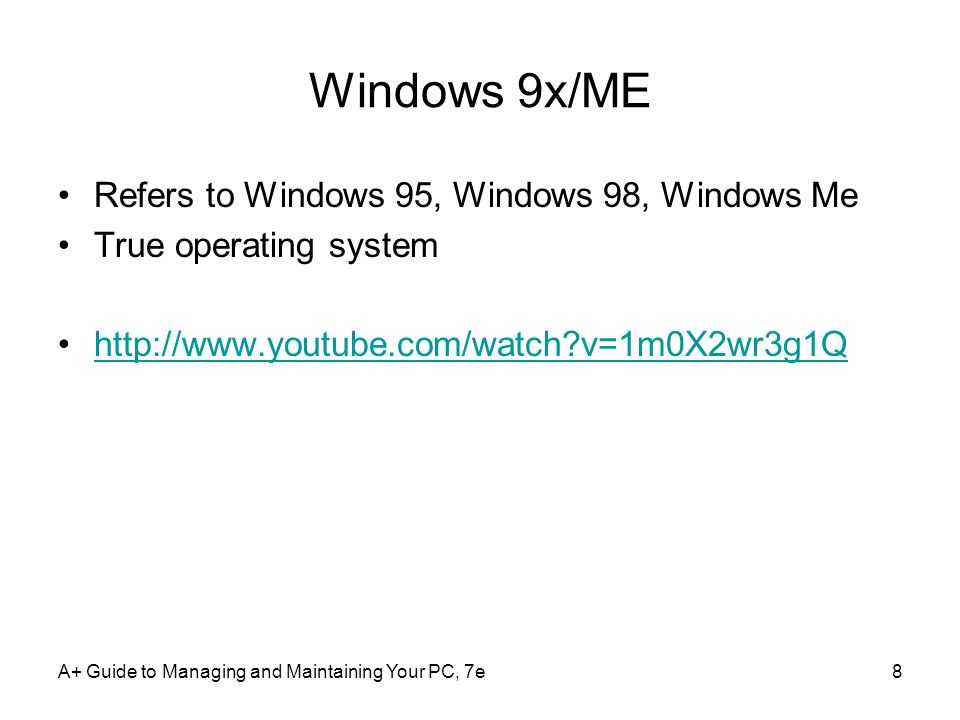 Windows 9x/ME Refers to Windows 95, Windows 98, Windows Me