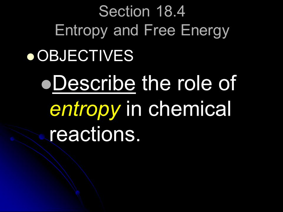 Section 18.4 Entropy and Free Energy