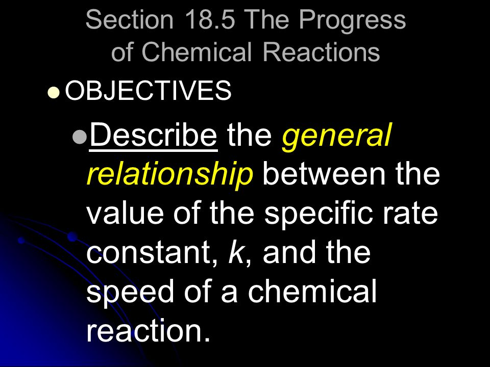 Section 18.5 The Progress of Chemical Reactions